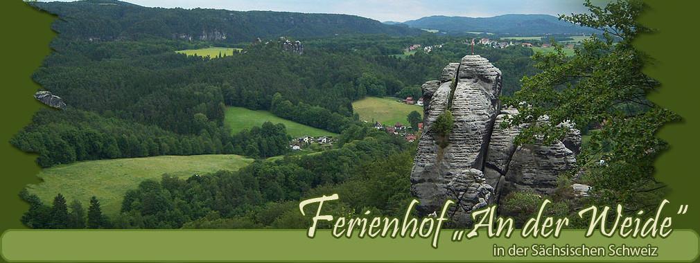"""Ferienhof """"An der Weide"""" in der sächsischen Schweiz"""
